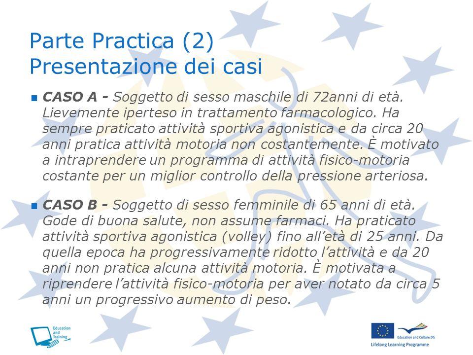 Parte Practica (2) Presentazione dei casi