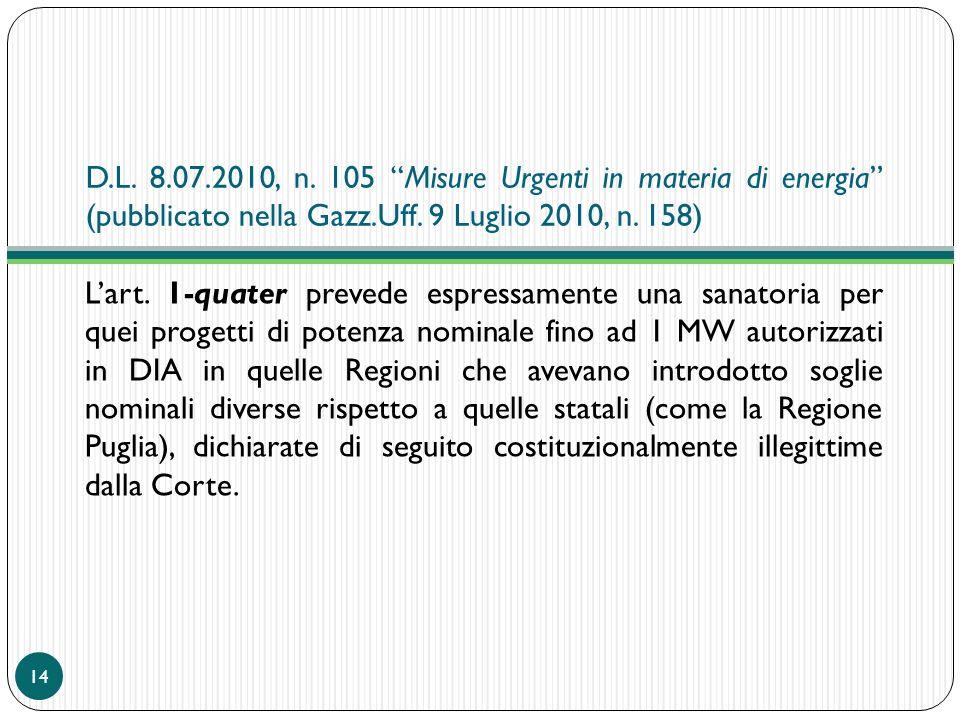 D.L. 8.07.2010, n. 105 Misure Urgenti in materia di energia (pubblicato nella Gazz.Uff. 9 Luglio 2010, n. 158)