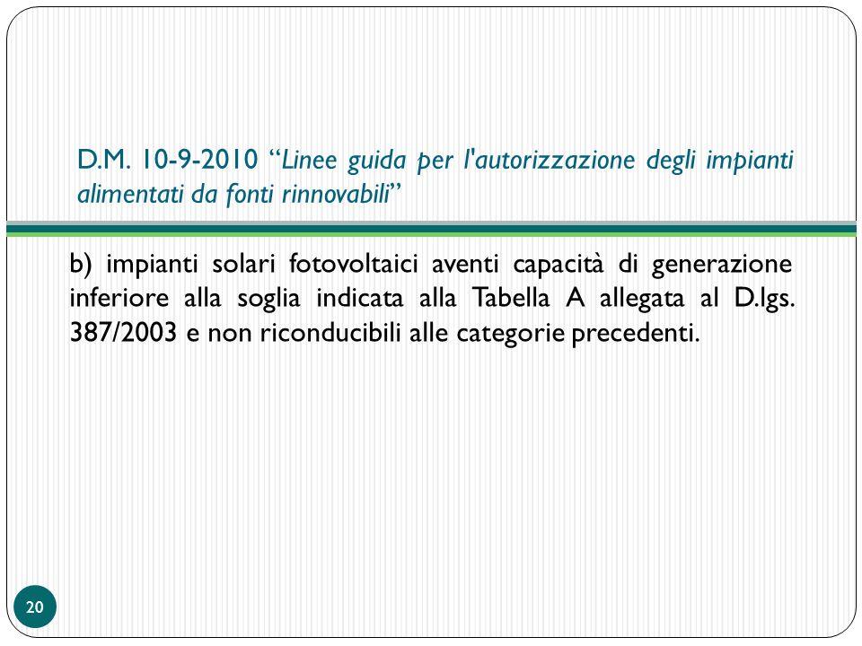 D.M. 10-9-2010 Linee guida per l autorizzazione degli impianti alimentati da fonti rinnovabili
