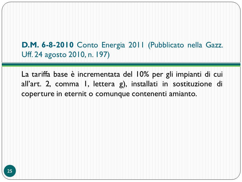 D. M. 6-8-2010 Conto Energia 2011 (Pubblicato nella Gazz. Uff