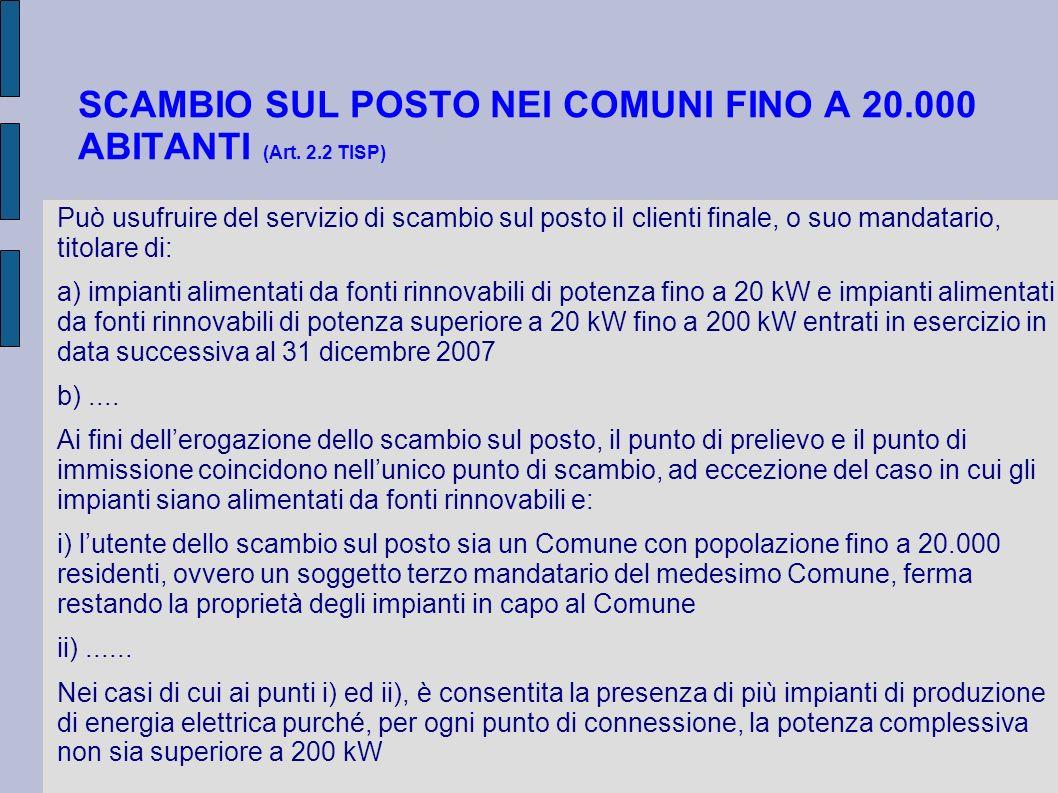 SCAMBIO SUL POSTO NEI COMUNI FINO A 20.000 ABITANTI (Art. 2.2 TISP)