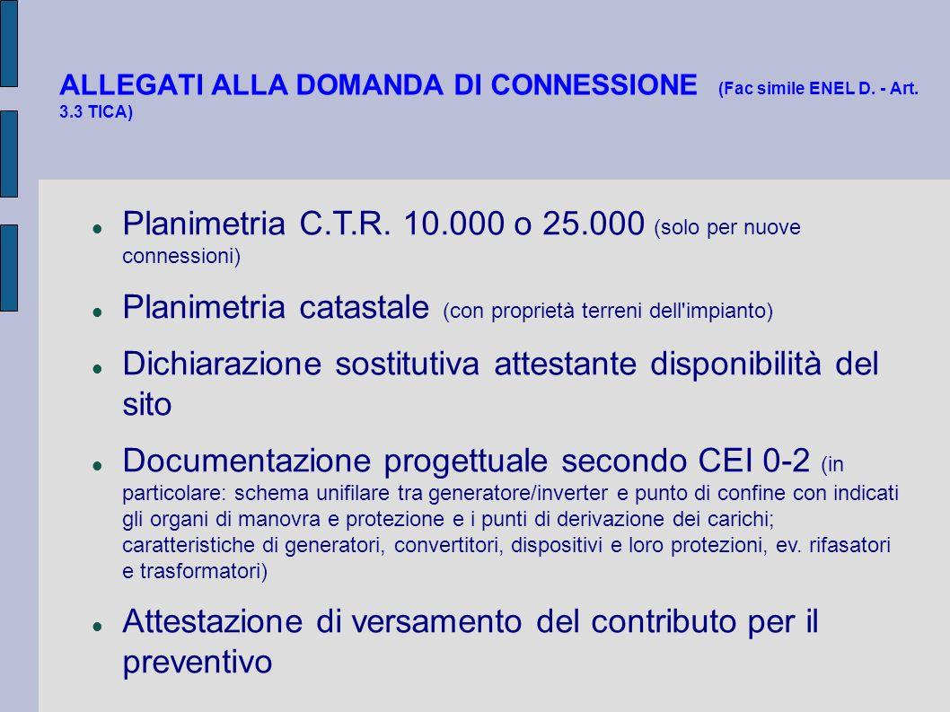 Planimetria C.T.R. 10.000 o 25.000 (solo per nuove connessioni)