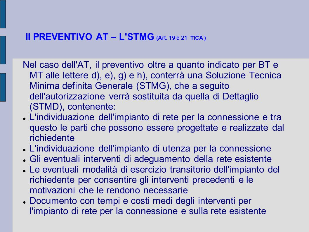 Il PREVENTIVO AT – L STMG (Art. 19 e 21 TICA )