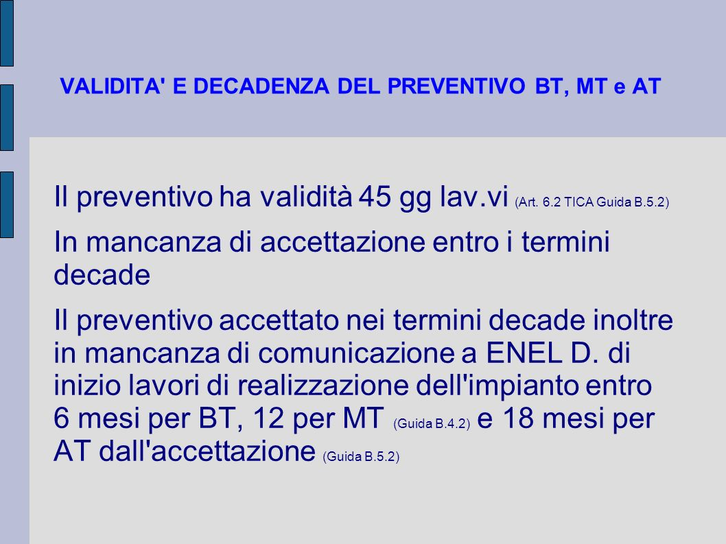 VALIDITA E DECADENZA DEL PREVENTIVO BT, MT e AT