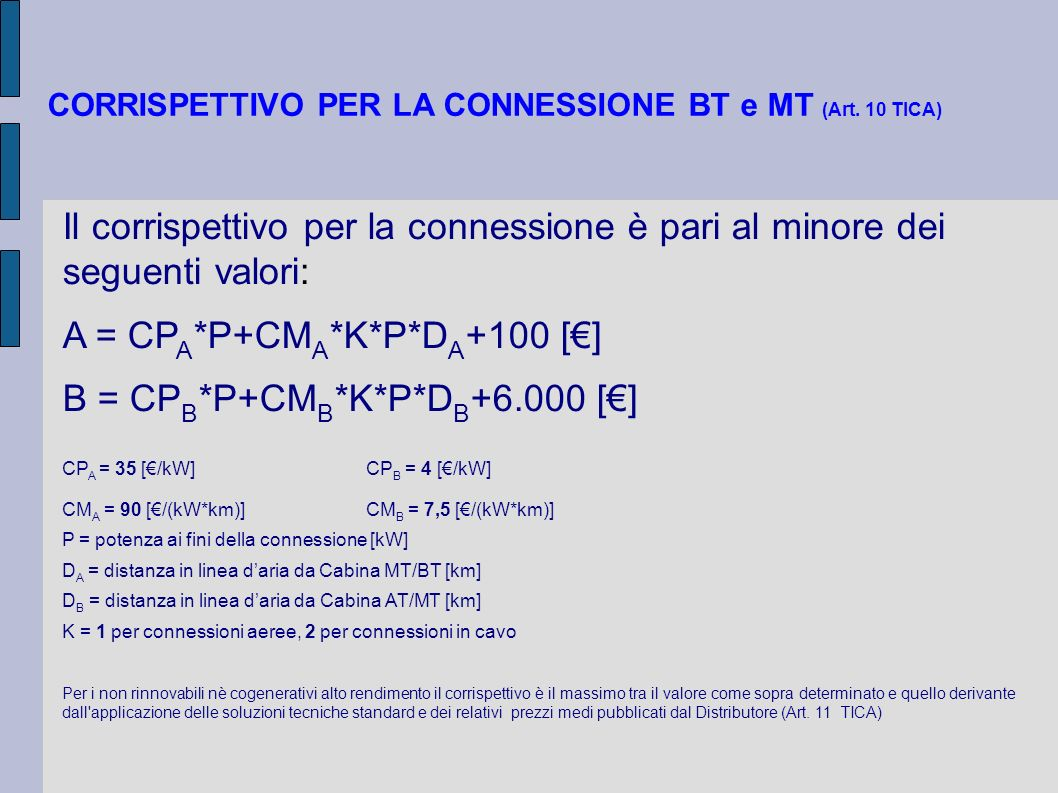 CORRISPETTIVO PER LA CONNESSIONE BT e MT (Art. 10 TICA)