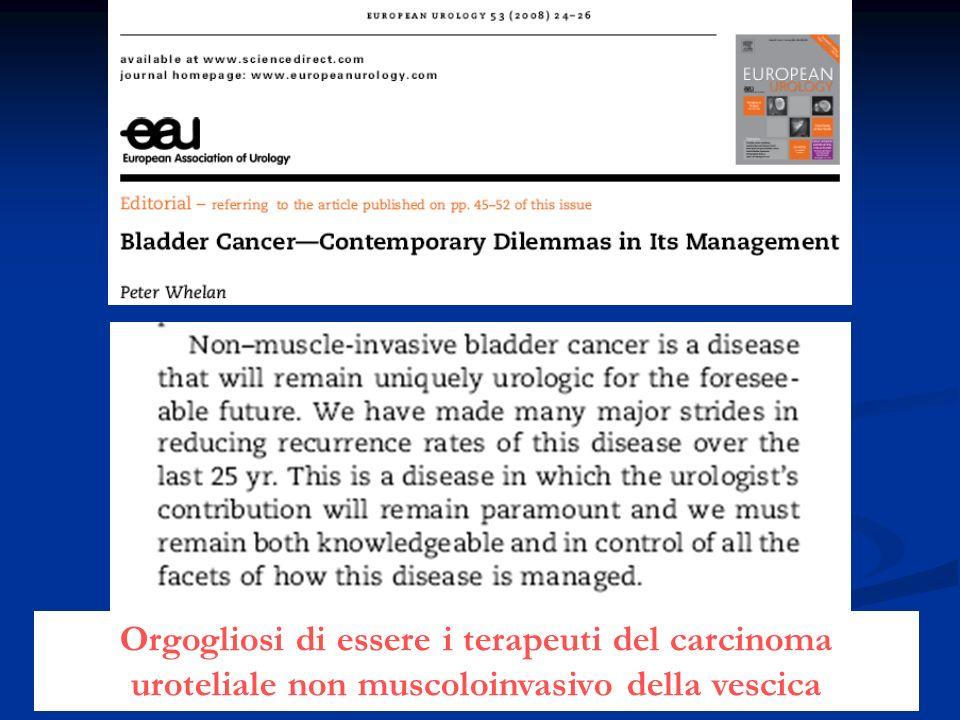 Orgogliosi di essere i terapeuti del carcinoma uroteliale non muscoloinvasivo della vescica