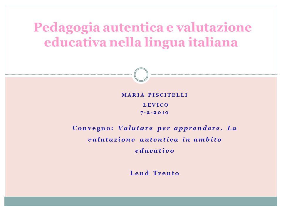 Pedagogia autentica e valutazione educativa nella lingua italiana