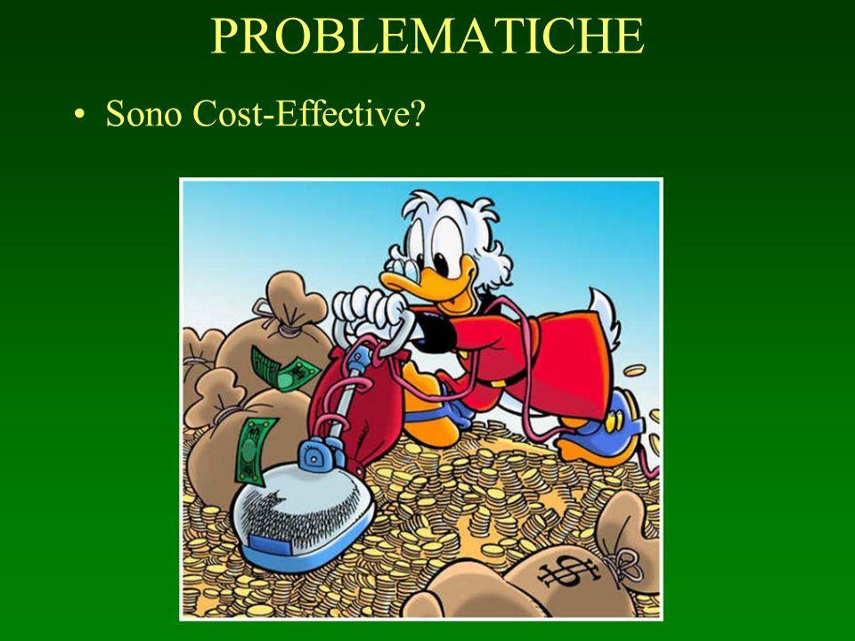 PROBLEMATICHE Sono Cost-Effective