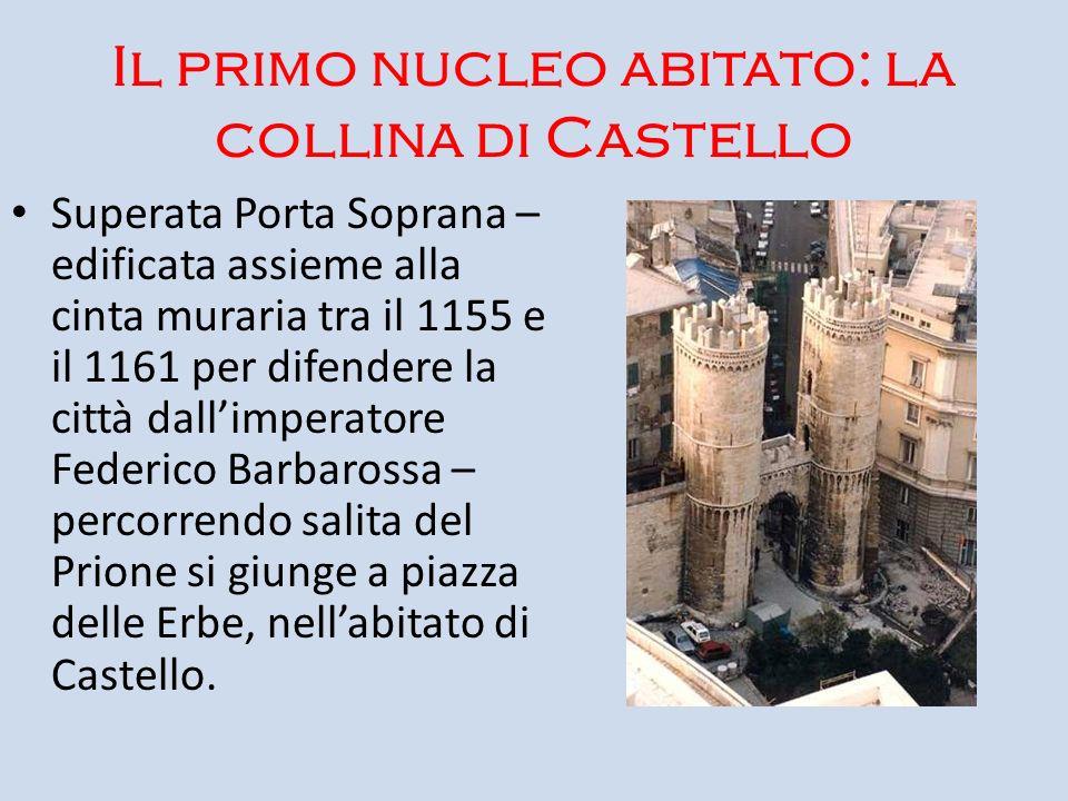 Il primo nucleo abitato: la collina di Castello