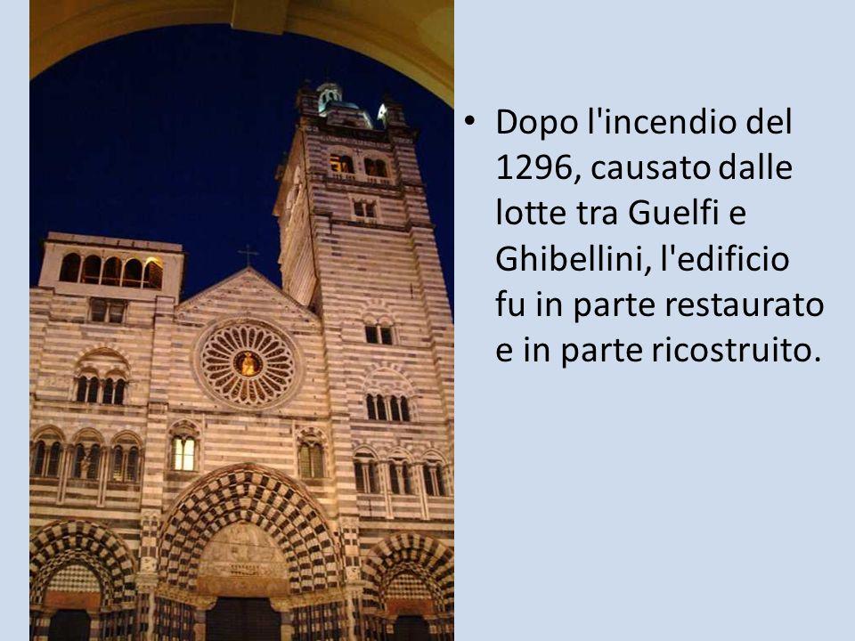 Dopo l incendio del 1296, causato dalle lotte tra Guelfi e Ghibellini, l edificio fu in parte restaurato e in parte ricostruito.