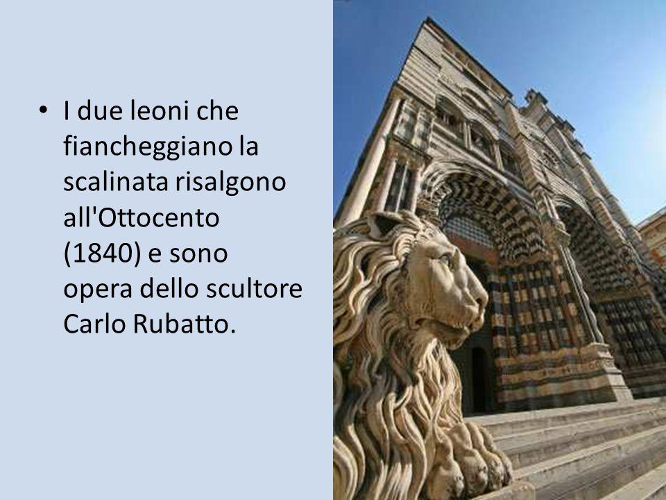I due leoni che fiancheggiano la scalinata risalgono all Ottocento (1840) e sono opera dello scultore Carlo Rubatto.