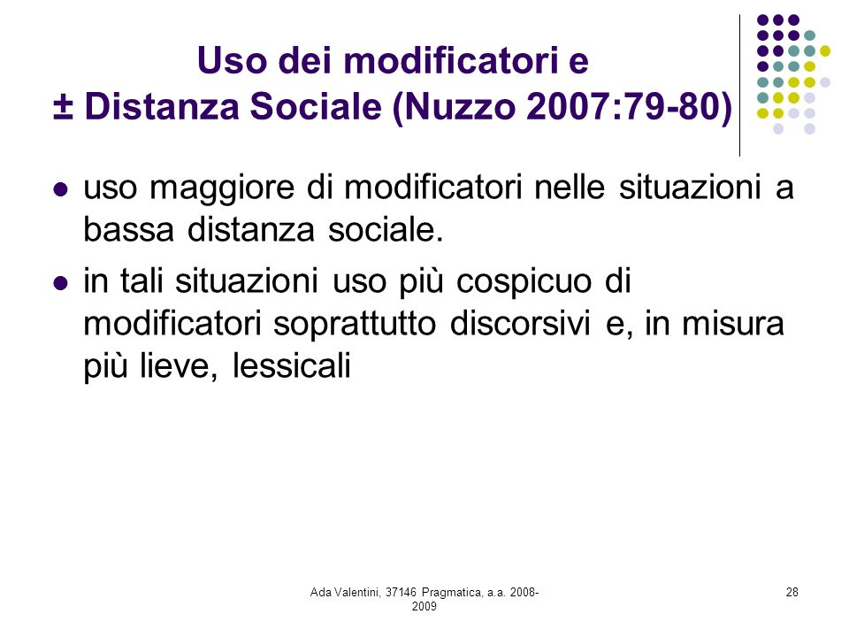Uso dei modificatori e ± Distanza Sociale (Nuzzo 2007:79-80)