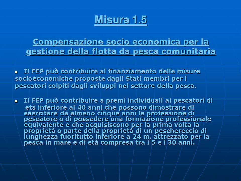 Misura 1.5 Compensazione socio economica per la
