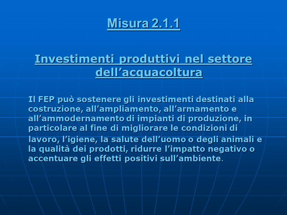 Investimenti produttivi nel settore dell'acquacoltura