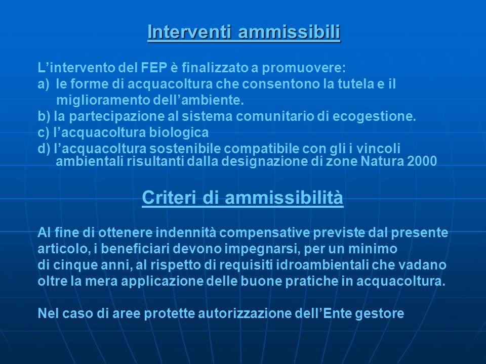Interventi ammissibili Criteri di ammissibilità