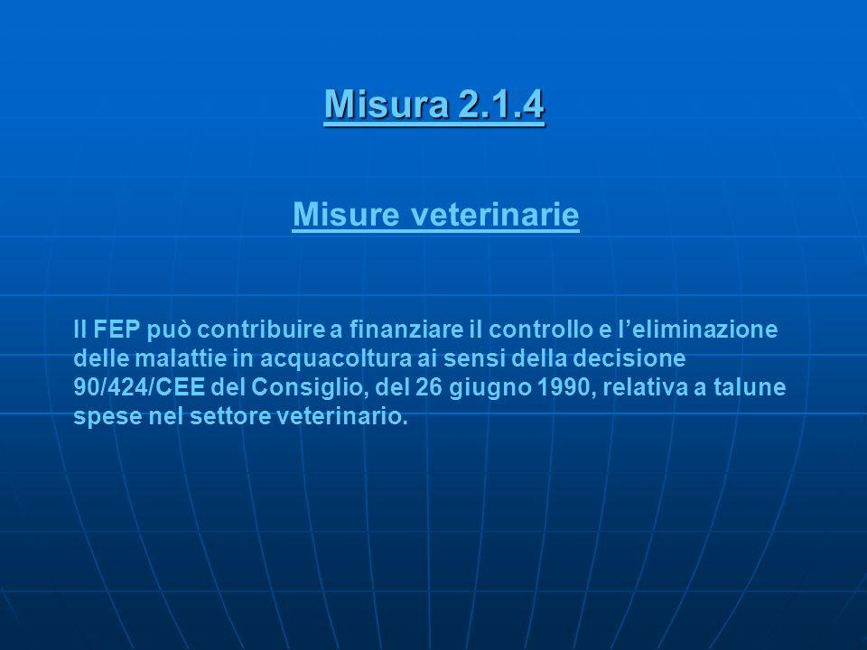 Misura 2.1.4 Misure veterinarie