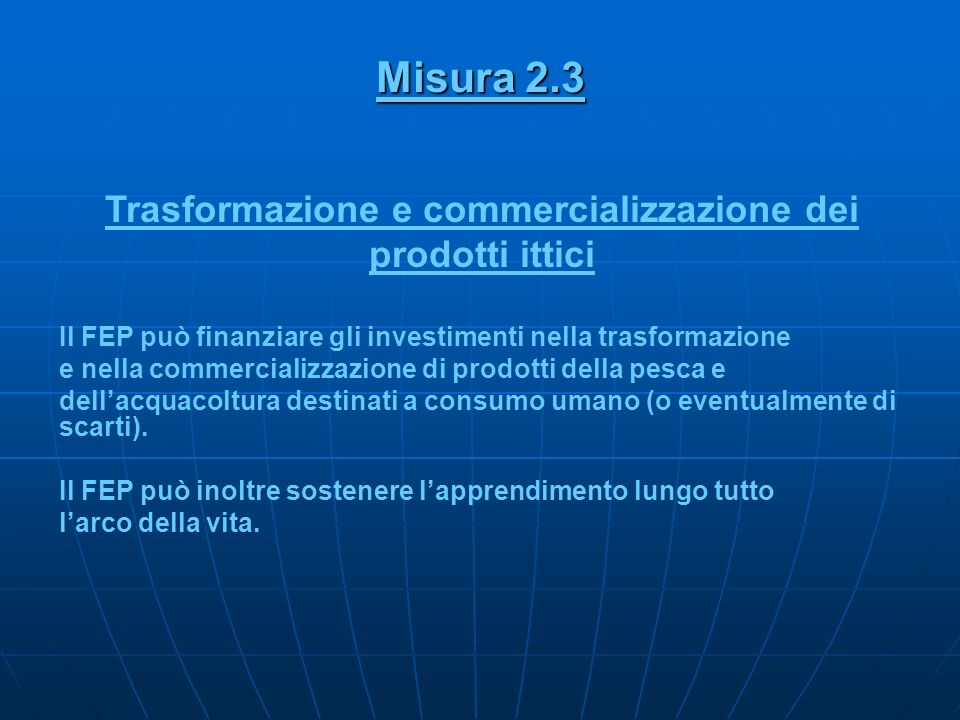 Trasformazione e commercializzazione dei prodotti ittici