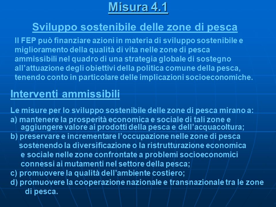 Misura 4.1 Sviluppo sostenibile delle zone di pesca