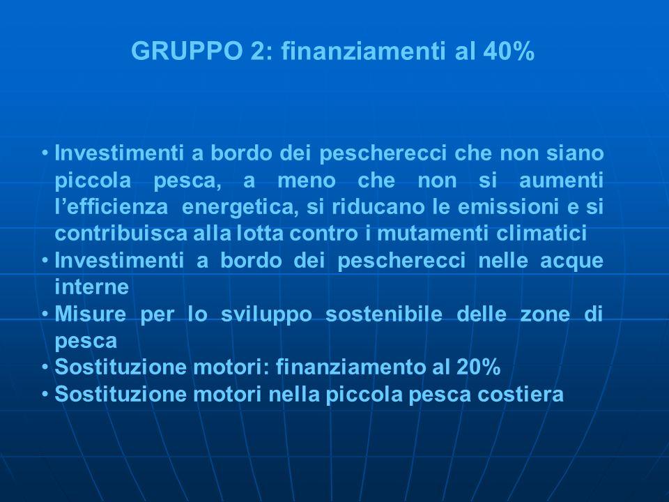 GRUPPO 2: finanziamenti al 40%