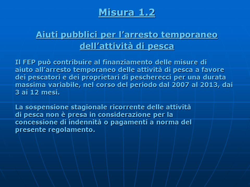 Aiuti pubblici per l'arresto temporaneo