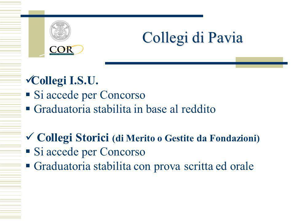 Collegi di Pavia Collegi I.S.U. Si accede per Concorso