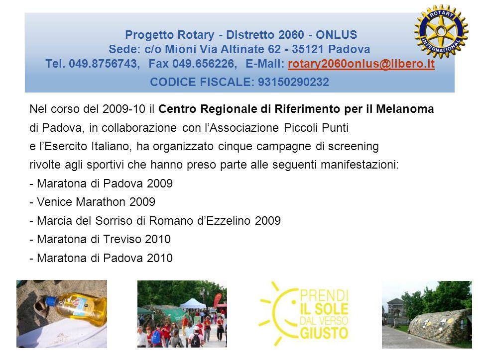 Nel corso del 2009-10 il Centro Regionale di Riferimento per il Melanoma