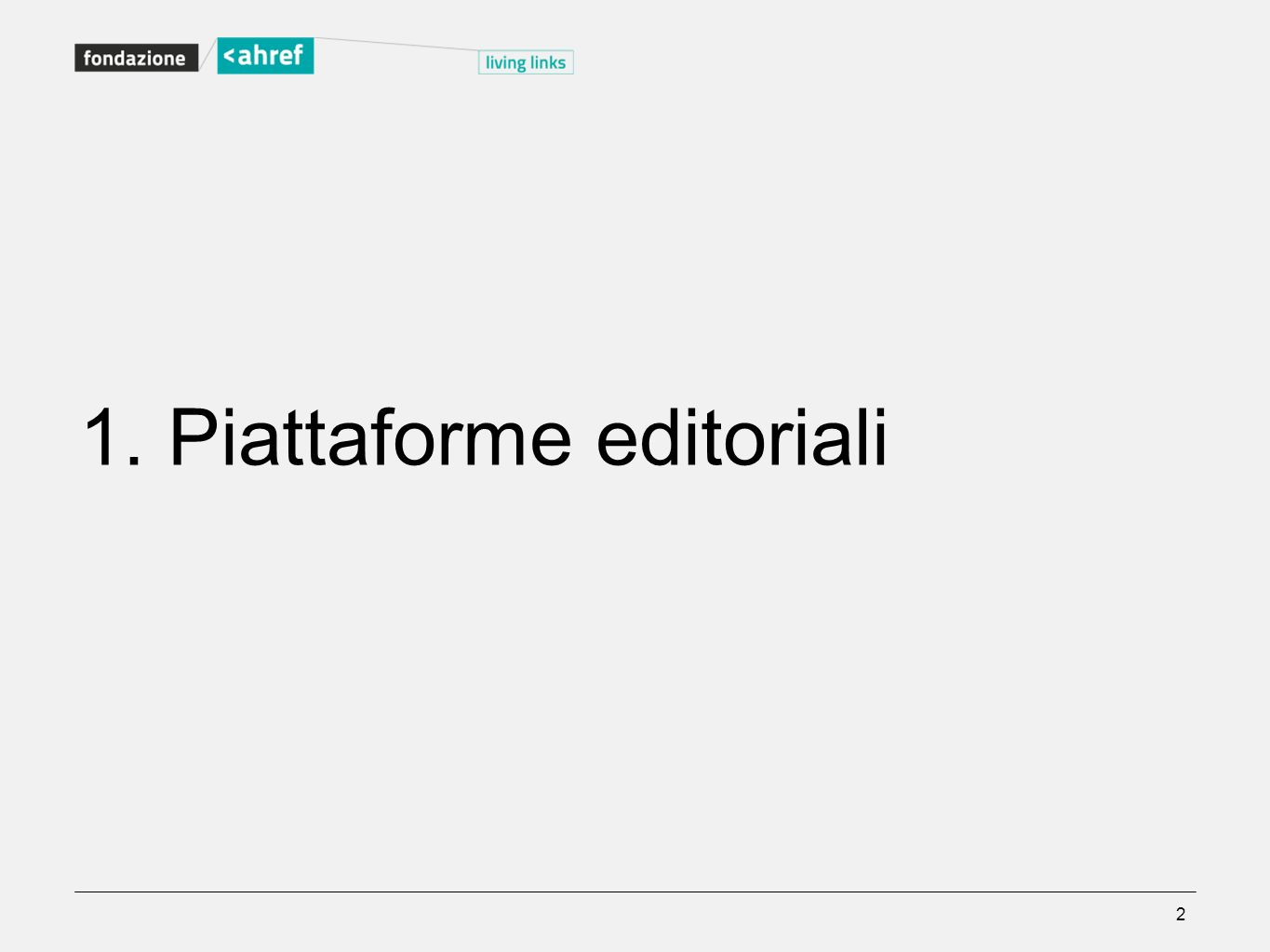 1. Piattaforme editoriali