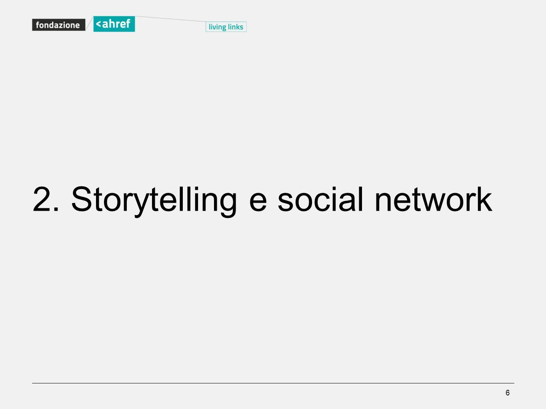 2. Storytelling e social network