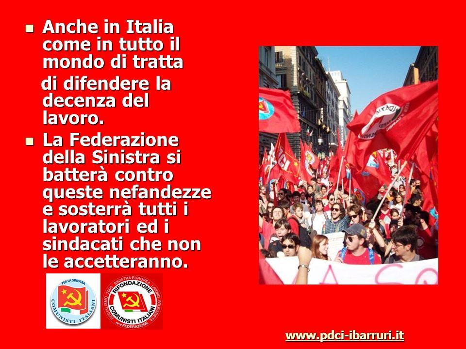 Anche in Italia come in tutto il mondo di tratta