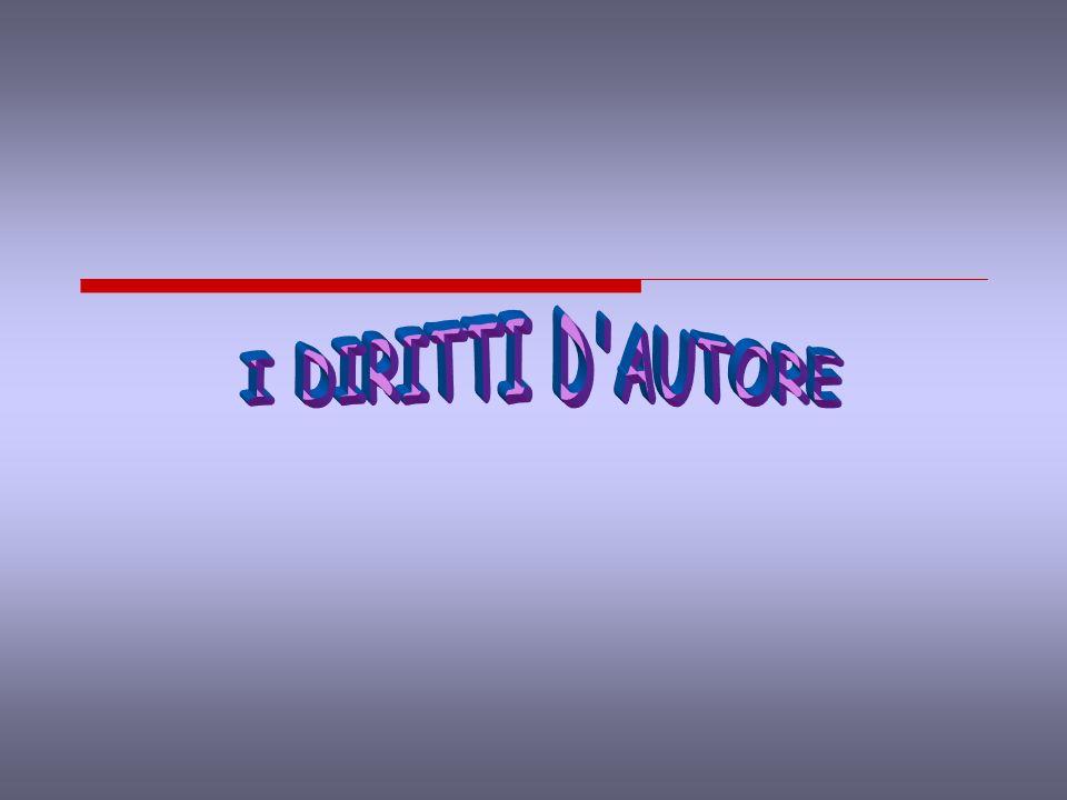 I DIRITTI D AUTORE