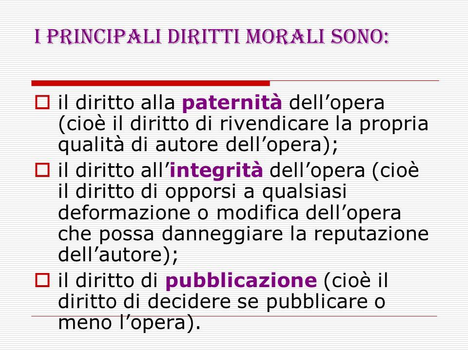 I principali diritti morali sono: