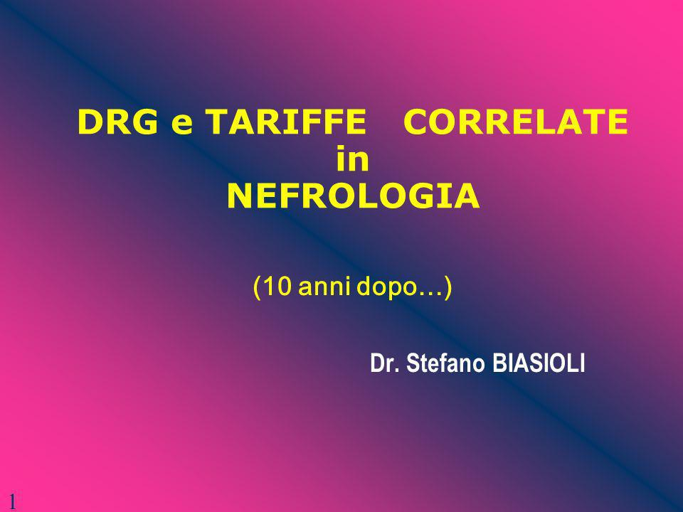 DRG e TARIFFE CORRELATE in NEFROLOGIA