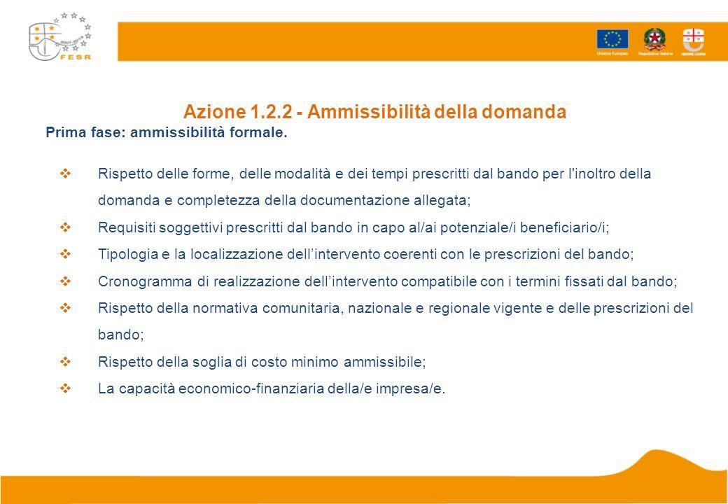 Azione 1.2.2 - Ammissibilità della domanda