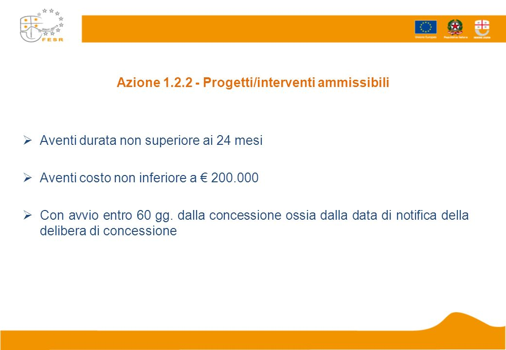 Azione 1.2.2 - Progetti/interventi ammissibili