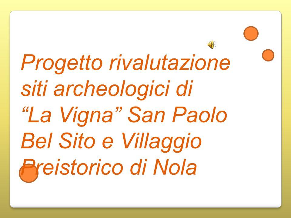 Progetto rivalutazione siti archeologici di