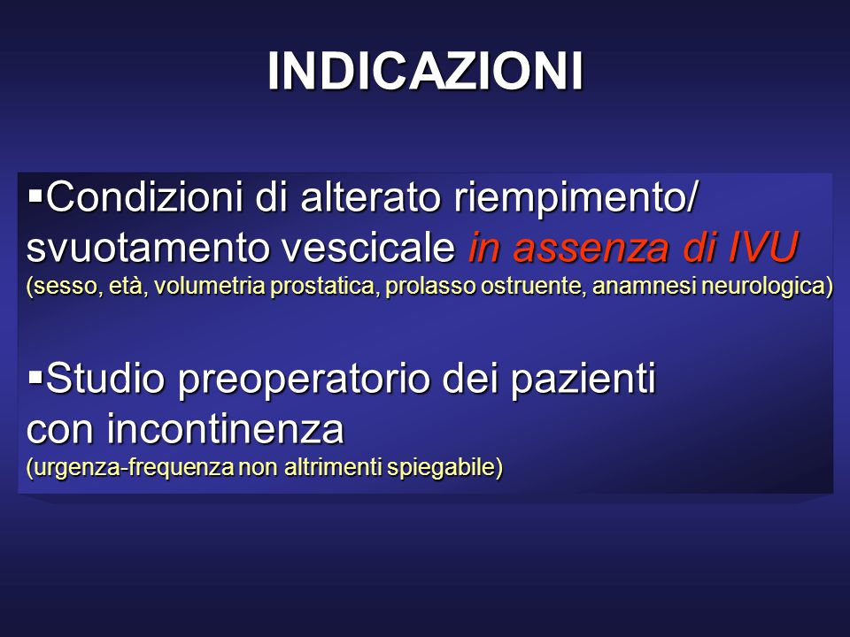 INDICAZIONI Condizioni di alterato riempimento/