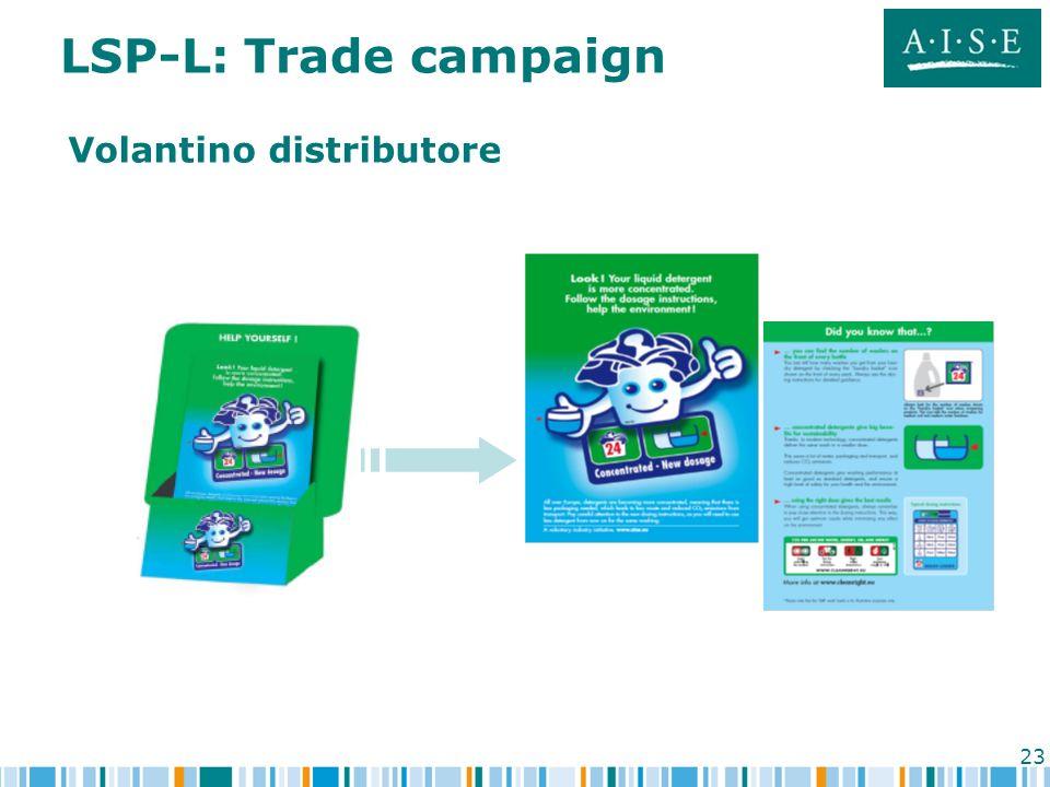 LSP-L: Trade campaign Volantino distributore
