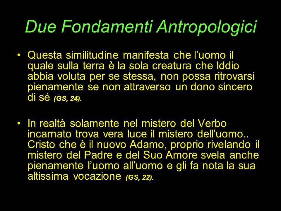 Due Fondamenti Antropologici