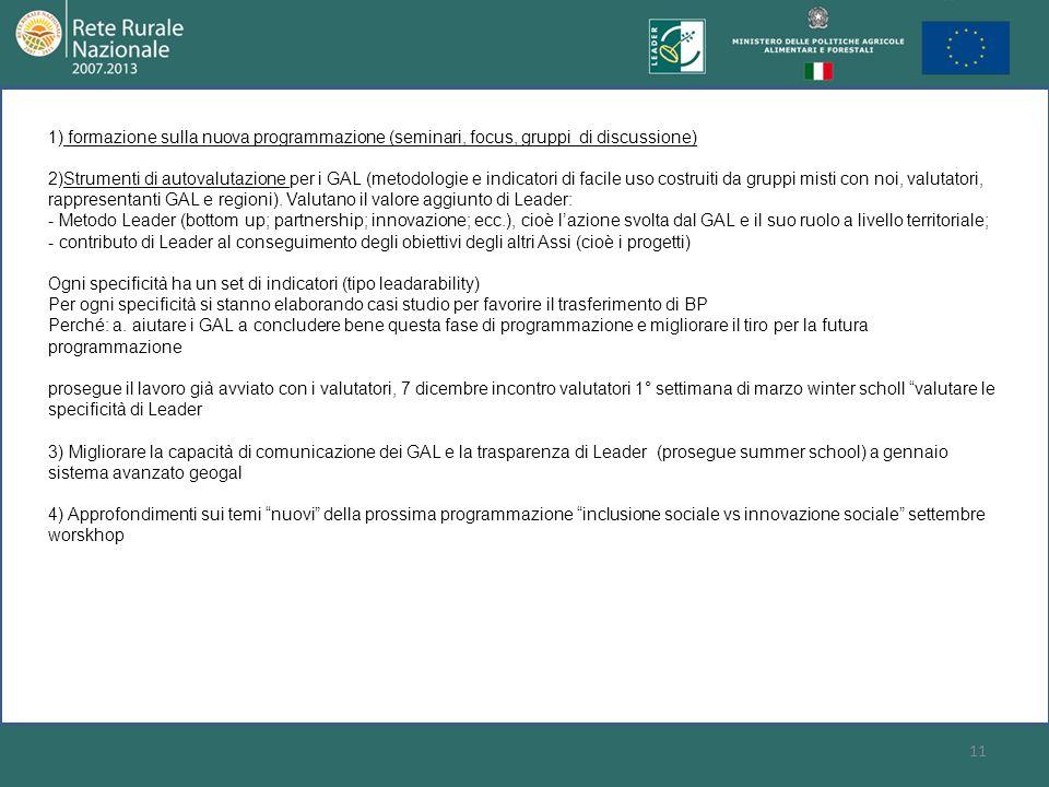 formazione sulla nuova programmazione (seminari, focus, gruppi di discussione)