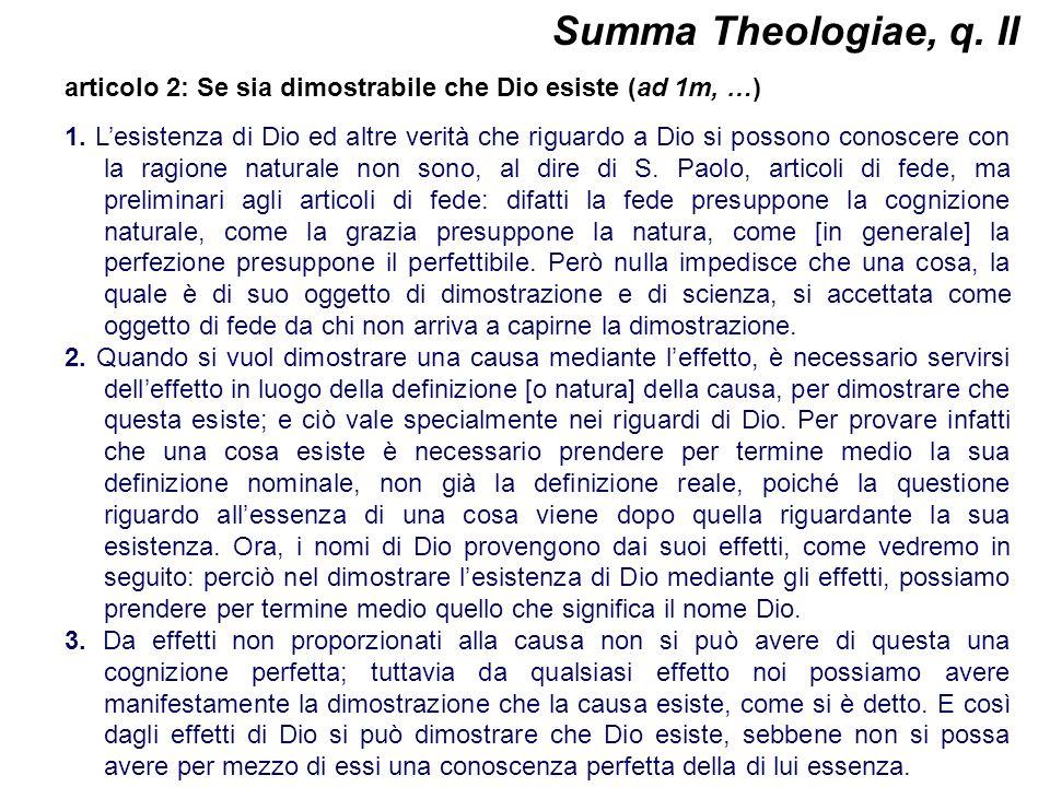 Summa Theologiae, q. II articolo 2: Se sia dimostrabile che Dio esiste (ad 1m, …)