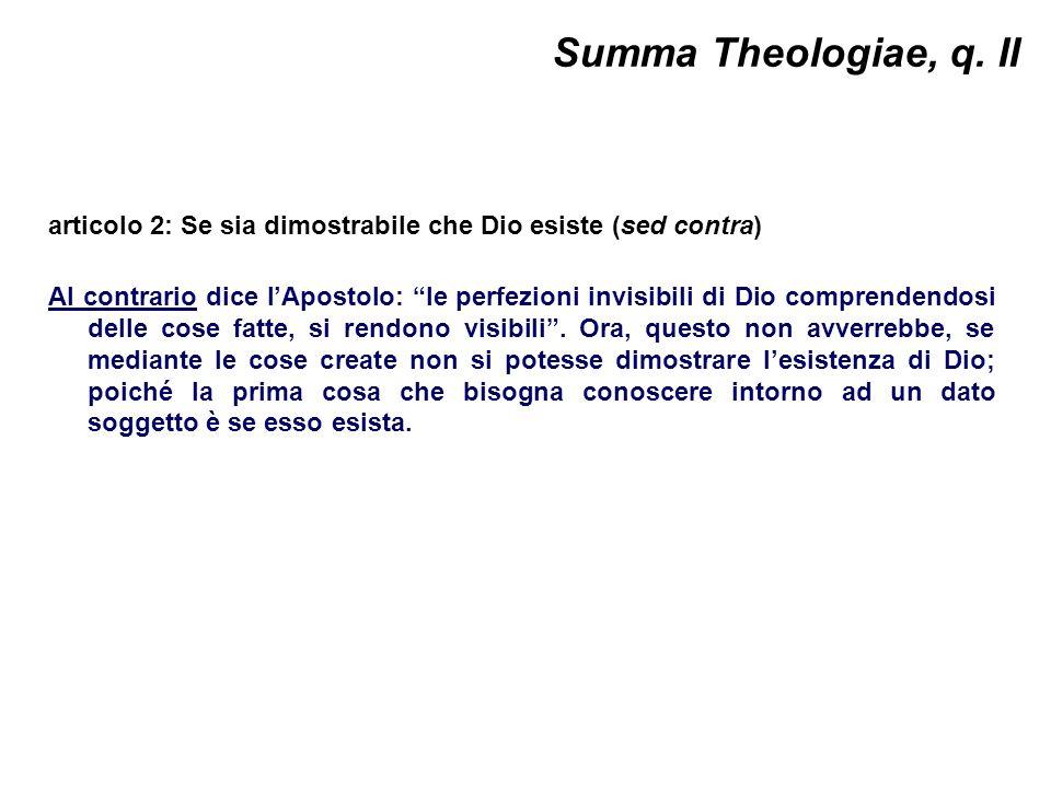 Summa Theologiae, q. II articolo 2: Se sia dimostrabile che Dio esiste (sed contra)