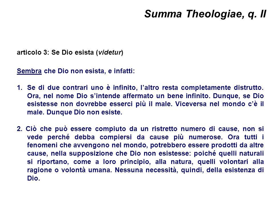 Summa Theologiae, q. II articolo 3: Se Dio esista (videtur)