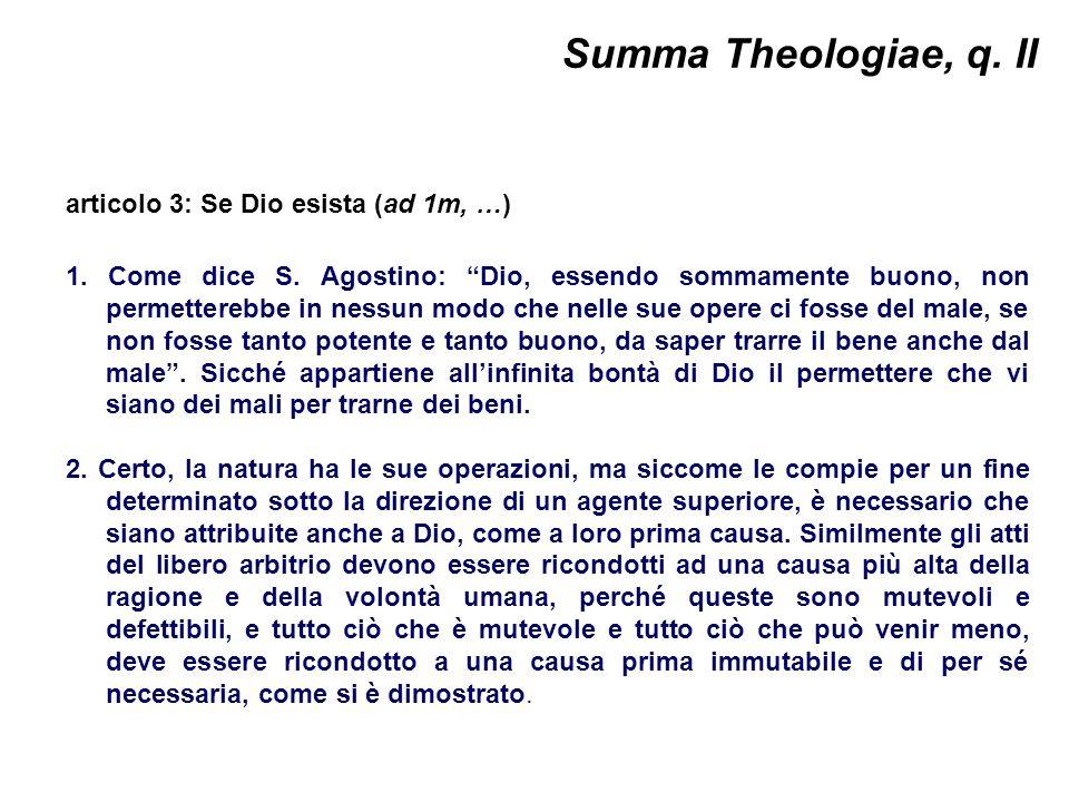 Summa Theologiae, q. II articolo 3: Se Dio esista (ad 1m, …)