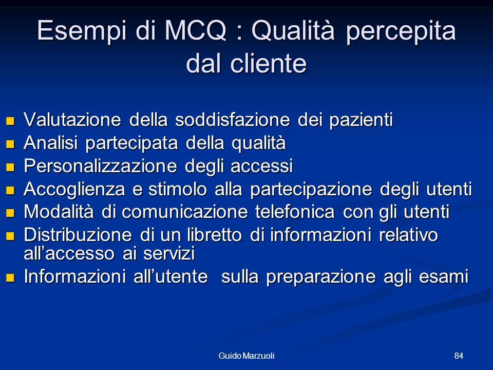 Esempi di MCQ : Qualità percepita dal cliente