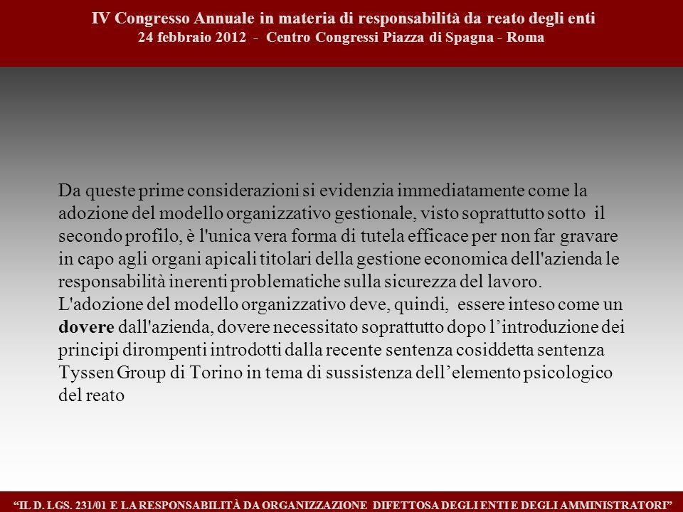1010 IV Congresso Annuale in materia di responsabilità da reato degli enti. 24 febbraio 2012 - Centro Congressi Piazza di Spagna - Roma.