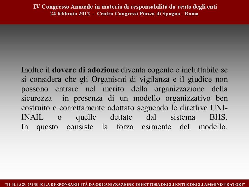 1111 IV Congresso Annuale in materia di responsabilità da reato degli enti. 24 febbraio 2012 - Centro Congressi Piazza di Spagna - Roma.