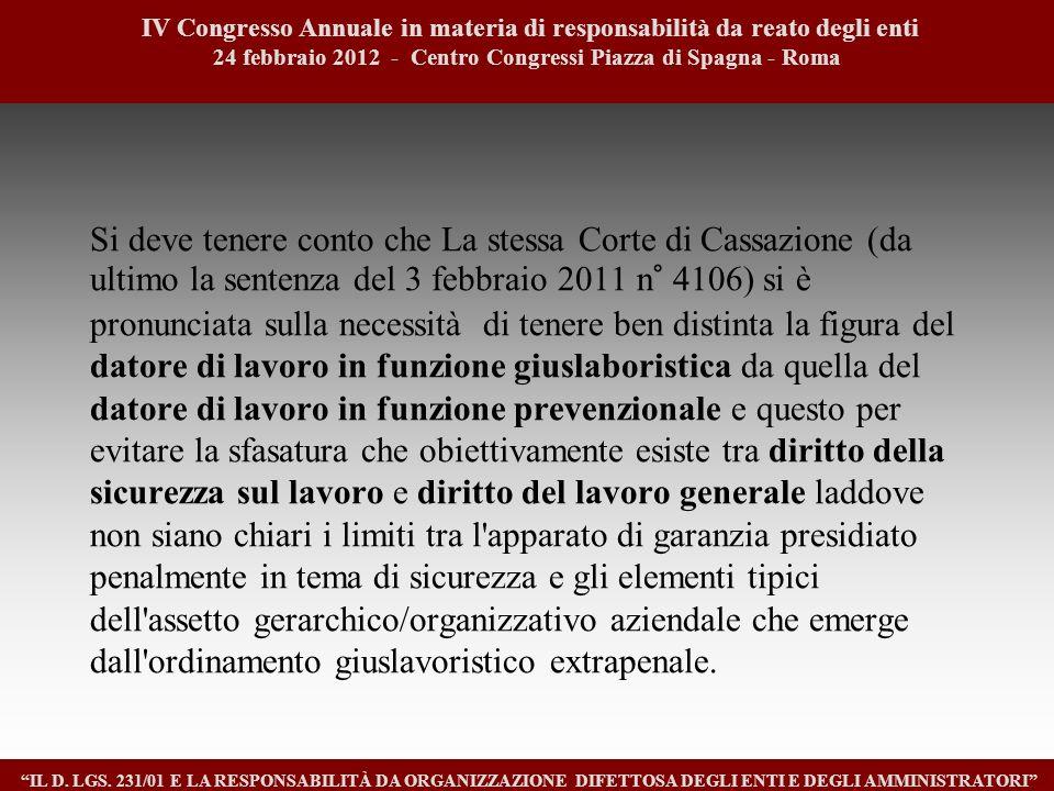 1212 IV Congresso Annuale in materia di responsabilità da reato degli enti. 24 febbraio 2012 - Centro Congressi Piazza di Spagna - Roma.