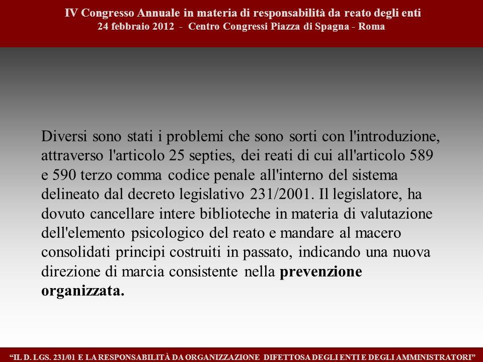 1313 IV Congresso Annuale in materia di responsabilità da reato degli enti. 24 febbraio 2012 - Centro Congressi Piazza di Spagna - Roma.