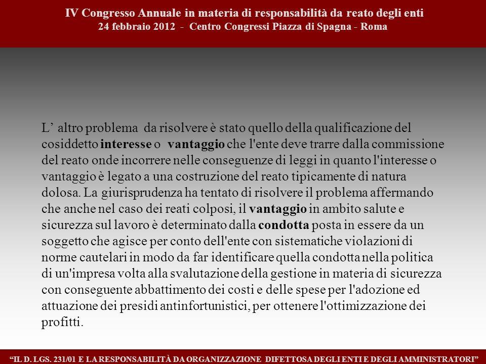 1515 IV Congresso Annuale in materia di responsabilità da reato degli enti. 24 febbraio 2012 - Centro Congressi Piazza di Spagna - Roma.