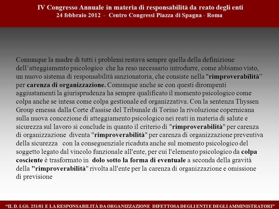 1616 IV Congresso Annuale in materia di responsabilità da reato degli enti. 24 febbraio 2012 - Centro Congressi Piazza di Spagna - Roma.